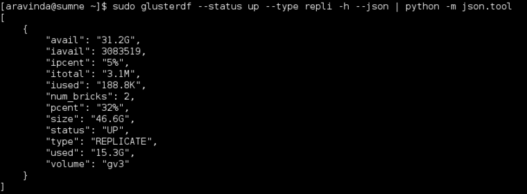 sudo glusterdf --status up --type repli -h --json | python -m json.tool